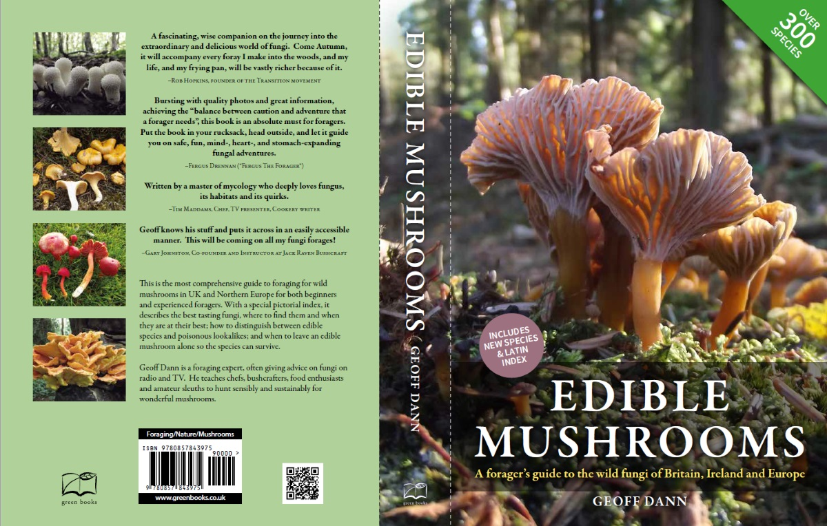 Edible Mushrooms: a forager's guide to the fungi of Britain, Ireland and  Europe covers about 450 edible and toxic fungi recorded as present in the  British ...